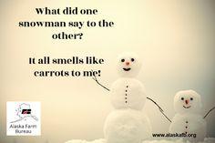 We hope you enjoy our winter farm humor! Farm Humor, Friday Humor, Alaska, Winter, Life, Winter Time