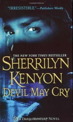 devil may cry by sherrilyn kenyon - Dark Hunter Series -  Book #11