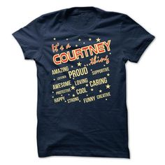 It is a Courtney thing - Limited Edition - #gift for women #anniversary gift. OBTAIN => https://www.sunfrog.com/Names/It-is-a-Courtney-thing--Limited-Edition.html?68278