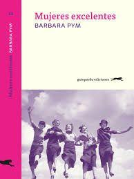 Los libros de Dánae: Mujeres excelentes.- Barbara Pym
