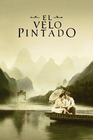 Ver El Velo Pintado 2006 Pelicula Completa En Espanol Online Gratis Repelis The Painted Veil Movies Online Movies