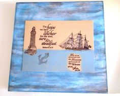 Anchor Verse Plaque. The hope we have is an anchor by WordofGod