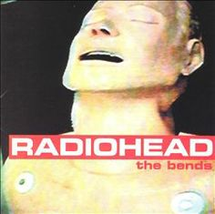 Radio head - The Bends