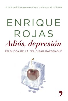 La guía definitiva para reconocer y afrontar el problema. http://www.planetadelibros.com/adios-depresion-libro-113364.html