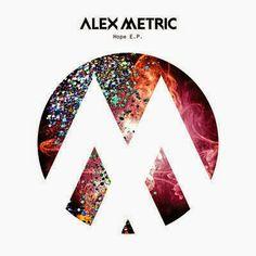 Alex Metric - Hope EP