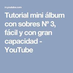 Tutorial mini álbum con sobres Nº 3, fácil y con gran capacidad - YouTube
