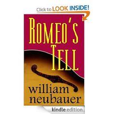 Romeo's Tell by William Neubauer