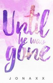 Until He Was Gone (Book 1 of Until Trilogy) Wattpad Book Covers, Wattpad Books, Until Trilogy, Books To Buy, My Books, Best Wattpad Stories, Gone Book, Elijah Montefalco, Forever Book
