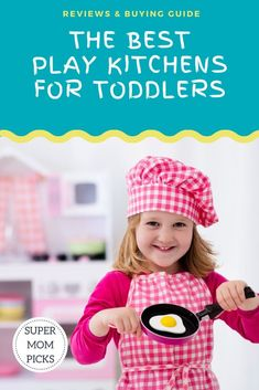 This classic toy will provide hours of entertainment for your toddlers and kids.  But which one is the best for your family?  Find out what is important when choosing this important gift.  #supermompicks #momlife #playkitchen #toddlers #christmasgift #birthdaygift #littlegirls via @supermompicks