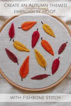 Create an Autumn embroidery hoop using fishbone stitch Craft Projects, Sewing Projects, Embroidery Stitches, Art Pieces, Therapy, Crafting, Kids Rugs, Community, Create