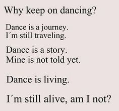 Here is a collection of great dance quotes and sayings. Many of them are motivational and express gratitude for the wonderful gift of dance. All About Dance, Dance It Out, Dance With You, Lets Dance, Dancing In The Rain, Dancer Quotes, Ballet Quotes, Quotes About Dance, Dance Sayings