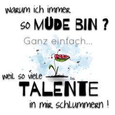 Warum ich immer sooooooo #müde bin  Ganz einfach: Weil so viele #Talente in mir #schlummern ✌️ - knochi_art
