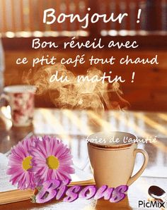 The perfect Cafe Bonjour Animated GIF for your conversation. Discover and Share the best GIFs on Tenor. Citations Souvenirs, Happy Friendship Day, Morning Greetings Quotes, Beautiful Gif, French Quotes, Morning Pictures, English Words, Happy Day, Good Morning