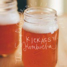 The Simple Guide to Kickass Kombucha