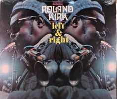 """Recorded on June 17 & 18 1968, """"Left & Right"""" is an album by Roland Kirk.  TODAY in LA COLLECTION on RVJ >> http://go.rvj.pm/b1h"""