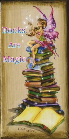 Books are magic.