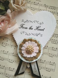 From the heart ~ sweet paper heart
