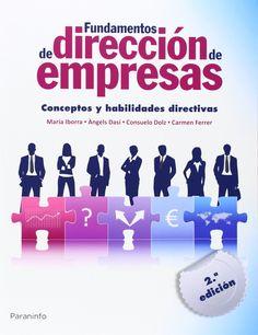 Fundamentos de dirección de empresas: conceptos y habilidades directivas, 2ª ed., 2014