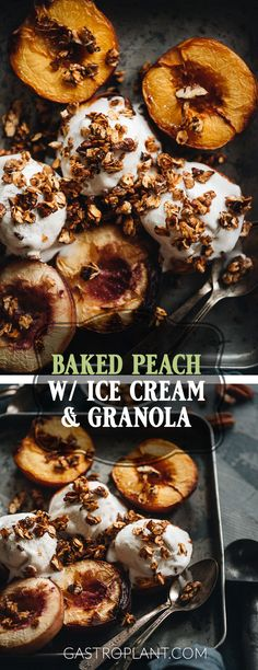 Roasted Peaches W Vegan Ice Cream And Granola A Simple And Satisfying Summer Dessert. The Peaches Are Caramelized And Silky And The Homemade Granola Adds A Pleasant Crunch. Best Vegan Recipes, Vegan Dessert Recipes, Sweet Recipes, Delicious Desserts, Vegetarian Recipes, Potluck Recipes, Bakery Recipes, Fruit Recipes, Easy Recipes