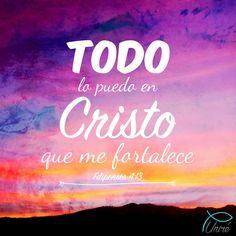 Todo lo puedo en Cristo que me fortalece. Filipenses 4:13 nada somos sin Cristo el es el que nos la fortalece cada día, el es el único que nos levanta y nos da fuerzas nuevas. #jesus #quotes #bible #christian
