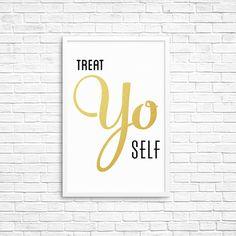 Treat yo self Parks and Recreation print