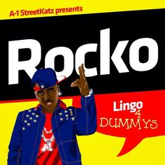 """[Listen] Rocko - """"Lingo 4 Dummies"""" Mixtape #Getmybuzzup- http://getmybuzzup.com/wp-content/uploads/2014/02/Rocko-Lingo-4-Dummies.jpg- http://getmybuzzup.com/rocko-lingo-4-dummies-mixtape/- Rocko – """"Lingo 4 Dummies"""" Mixtape ByAmber B Rocko is back with his latest mixtape 'Lingo 4 Dummies'. The 15 track project features contributions from T.I., Zaytoven, DJ Spinz, Metro Boomin, Sonny Digital, KE On The Track and more. Tracklist, stream and download link"""