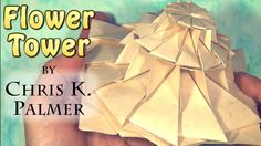 Flower Tower by Chris K. Palmer (Tutorial)