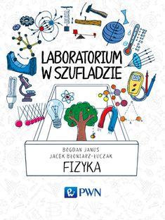"""""""Laboratorium w szufladzie. Fizyka"""" , """"Laboratorium w szufladzie. Optyka"""""""