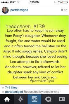 I WANT IT. AND I WANT LEO'S SON AND PERCY'S DAUGHTER TO FALL IN LOVE OKAY? OKAY