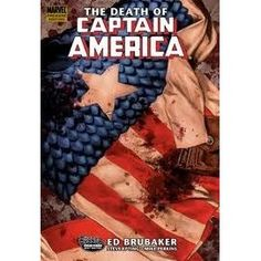 The death of Captain America Leaping from the final pages of Civil War, this is the biggest Cap story that Ed Brubaker and Steve Epting h...