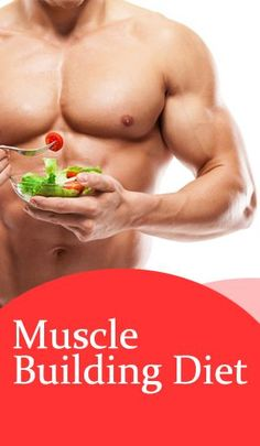 Best Foods for Muscle Building Diet