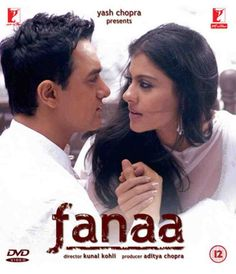 Fanaa -2006 Indian romantic crime drama film.The film stars Aamir Khan in an anti-hero role, Kajol as his blind love interest, and Rishi Kapoor, Tabu and Sharat Saxena in supporting roles.