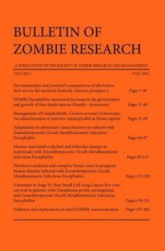 Bulletin of ZOMBIE Research (2014 Winner-Horror-) — IndieFab Awards - Read More: https://indiefab.forewordreviews.com/books/bulletin-of-zombie-research/?utm_source=pinterest&utm_medium=social&utm_campaign=