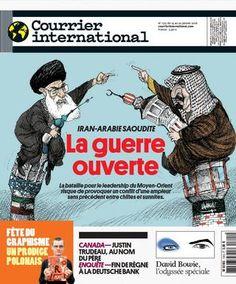 Courrier International n°1315 du 14 janvier 2016 *Iran-Arabie Saoudite : la guerre ouverte