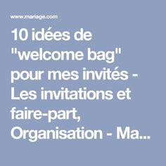 """10 idées de """"welcome bag"""" pour mes invités - Les invitations et faire-part, Organisation - Mariage.com"""