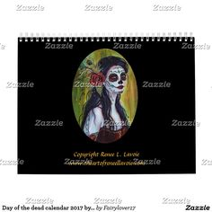 Day of the dead calendar 2017 by Renee Lavoie