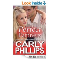 """(A Fun, Heartfelt, New Adult Contemporary Romance by NY Times and USA Today Bestselling Author Carly Phillips! RT Magazine: """"...an emotionally intense romance with wonderful characters."""")"""