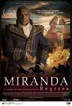 Dirigida por Luis Alberto Lamata, relata la vida de Francisco de #Miranda