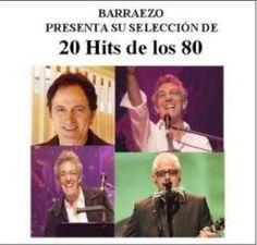 BARRAEZO PRESENTA:: V.A. 20 Hits de los 80 Vol. I - Recopilación Perso...