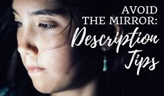 Avoid the mirror: Description tips
