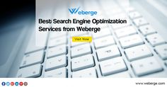 Best SEO Services from Weberge. https://www.weberge.com/search-engine-optimization.html
