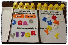 Identificando as letras que compõe o nome... http://mamaesandrinha.blogspot.com.br/2014/08/identificando-as-letras-do-seu-nome.html