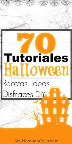 Más de 70 #tutoriales para #Halloween Muchas ideas, #recetas, cómo hacer…