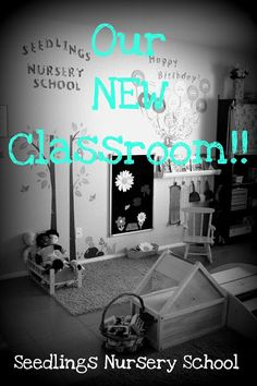 Seedlings Nursery School: Our NEW Classroom!!