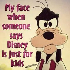 "When people say it's just for kids or that they will wait until their kids are ""old enough"". Whaaaat? You are never too old or too young for Disney."