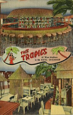 The Tropics, Chicago's Unique Hawaiian Cocktail Lounge, IL