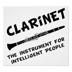 My friend Mary put on her facebook that she started playing the clarinet again, and that got me thinking that I should do it too. I had forgotten about it today until I saw this! I take that as a sign. Enough said.