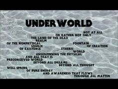 Quantum Meditations Video 6 ~ Underworld & The River