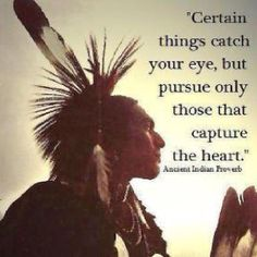 Discover and share Famous American Indian Quotes. Explore our collection of motivational and famous quotes by authors you know and love. Motivacional Quotes, Quotable Quotes, Wisdom Quotes, Life Quotes, Quotes Women, July Quotes, Style Quotes, Irish Quotes, Heart Quotes