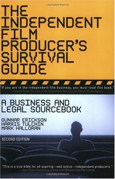 Independent Film Producers Survival Guide